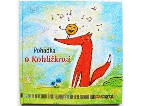 Pohádka o Koblížkovi, H.Zobačová, kniha s piktogramy. Pasparta